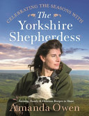 Celebrating the Seasons with the Yorkshire Shepherdess