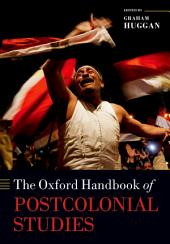 The Oxford Handbook of Postcolonial Studies