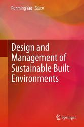 Design and Management of Sustainable Built Environments PDF