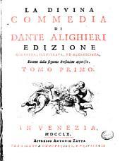 La divina commedia di Dante Alighieri ... Tomo primo [-quinto]: 1