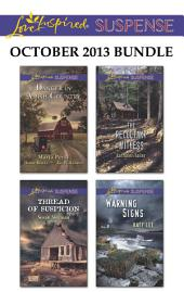 Love Inspired Suspense October 2013 Bundle: Thread of Suspicion\The Reluctant Witness\Warning Signs\Danger in Amish Country