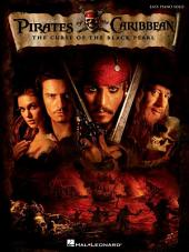 Pirates of the Caribbean - The Curse of the Black Pearl (Songbook): Easy Piano Solo