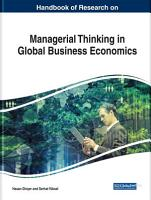 Handbook of Research on Managerial Thinking in Global Business Economics PDF