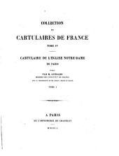 Cartulaire de l'église Notre-Dame de Paris: Volume1