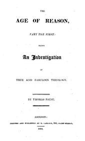 "The Theological Works of Thomas Paine. [Containing the ""Age of Reason"" and Some Smaller Writings.]"