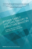 Bowen Family Systems Theory in Christian Ministry