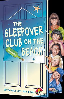 The Sleepover Club on the Beach  The Sleepover Club  Book 42
