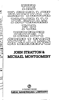 The Fast track Program for Perfect Spelling