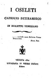 I oseleti capricio ditirambico in dialetto veneziano