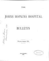 Bulletin of the Johns Hopkins Hospital: Volume 2