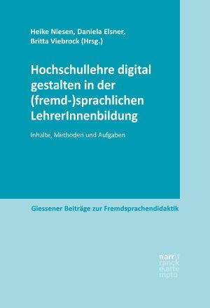 Hochschullehre digital gestalten in der  fremd  sprachlichen LehrerInnenbildung PDF
