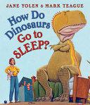 How Do Dinosaurs Go to Sleep