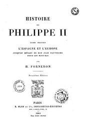 Histoire de Philippe II.: Conquête du Portugal, Alexandre Farnèse, Invincible Armada. Tome troisième, Volume3