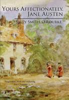 Yours Affectionately  Jane Austen PDF