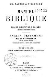 Manuel biblique ou Cours d'Ecriture Sainte: Ancien Testament