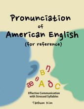 Pronunciation of American English for Reference: Effective Communication with Stressed Syllables (how to study English words for test, business, travel with a smartphone)
