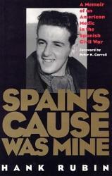 Spain s Cause Was Mine PDF