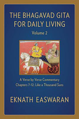 The Bhagavad Gita for Daily Living  Volume 2