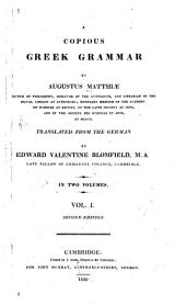 A Copius Greek Grammar: Volume 1