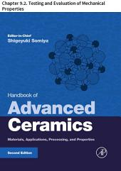 Handbook of Advanced Ceramics: Chapter 9.2. Testing and Evaluation of Mechanical Properties, Edition 2