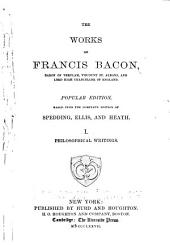 The Works of Francis Bacon: Philosophical writings