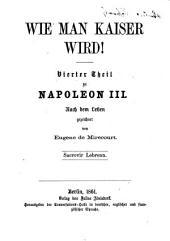 Napoleon III.: Nach dem Leben gezeichnet, Band 4