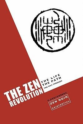 The Zen Revolution