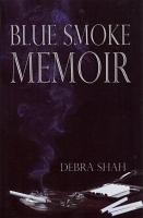 Blue Smoke Memoir PDF