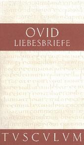 Liebesbriefe / Heroides: Lateinisch - Deutsch, Ausgabe 2