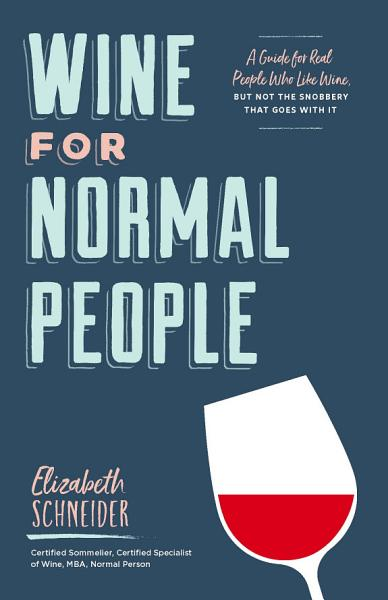 Download Wine for Normal People Book