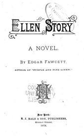 Ellen Story: A Novel