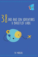 38 Dad and Son Adventures