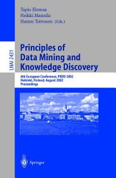 Principles of Data Mining and Knowledge Discovery: 6th European Conference, PKDD 2002, Helsinki, Finland, August 19–23, 2002, Proceedings