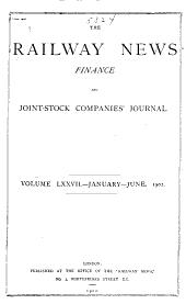 The Railway News ...: Volume 77