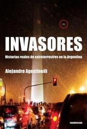 Invasores: Historias reales de extraterrestres en la Argentina