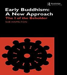 Early Buddhism A New Approach Book PDF