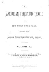 American Hereford Record and Hereford Herd Book: Volume 9