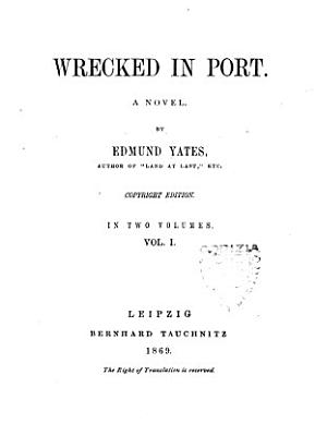 Wrecked in Port a Novel