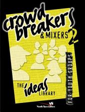 Crowd Breakers and Mixers 2