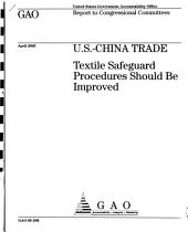 U.S.-China Trade: Textile Safeguard Procedures Should Be Improved