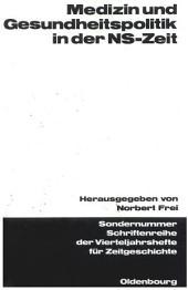 Medizin und Gesundheitspolitik in der NS-Zeit