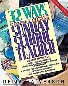 32 Ways to Become a Great Sunday School Teacher PDF