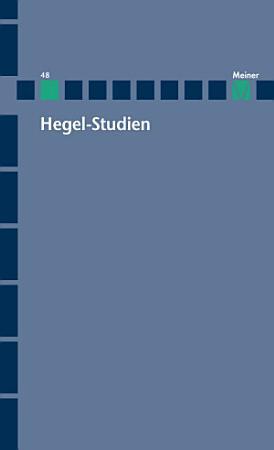Hegel Studien   Hegel Studien Band 48 PDF