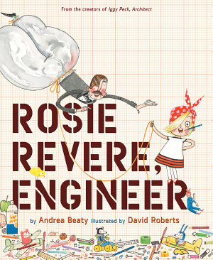 Rosie Revere  Engineer