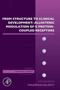 From Structure to Clinical Development  Allosteric Modulation of G Protein Coupled Receptors