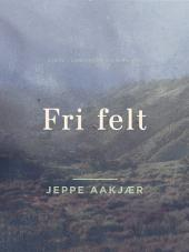 Fri felt