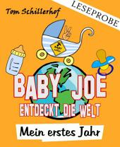 Leseprobe: Baby Joe entdeckt die Welt: Mein erstes Jahr