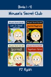 Mouse's Secret Club Books 1-4 Bundle