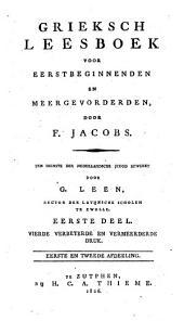 Grieksch leesboek voor eerstbeginnenden en meergevorderden: Volume 1