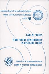 Some Recent Developments in Operator Theory: Issue 36